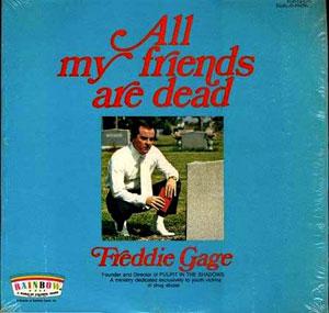 FreddieGage-AllMyFriendsAreDead