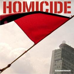 Homicide-Illsurrekshun